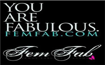 Fem Fab - you are fabulous femfab.com